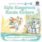 Kylie Kangaroo's Karate Kickers: Read Along or Enhanced eBook