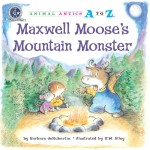 Maxwell Moose's Mountain Monster: Read Along or Enhanced eBook