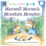 Maxwell Moose's Mountain Monster: Read Along or Enhanced eBook