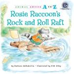 Rosie Raccoon's Rock and Roll Raft: Read Along or Enhanced eBook