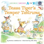 Tessa Tiger's Temper Tantrums: Read Along or Enhanced eBook