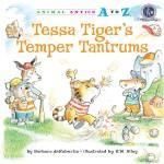 Tessa Tiger's Temper Tantrums: Read Along or Enhanced eBook