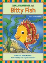 Bitty Fish: Read Along or Enhanced eBook