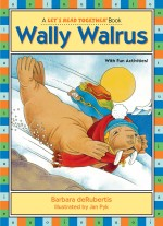 Wally Walrus: Read Along or Enhanced eBook
