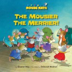 The Mousier the Merrier!: Read Along or Enhanced eBook