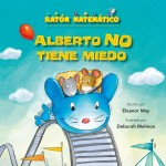 Alberto NO tiene miedo: Read Along or Enhanced eBook