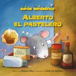 Alberto el pastelero : Read Along or Enhanced eBook
