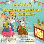 Alberto comienza la escuela : Read Along or Enhanced eBook
