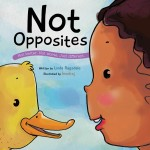 Not Opposites: Read Along or Enhanced eBook