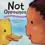 Not Opposites: Read Along or Enhanced eBook