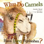 Why Do Camels Have Long Eyelashes?: Read Along or Enhanced eBook