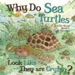 Why Do Sea Turtles Look Like They Are Crying?: Read Along or Enhanced eBook
