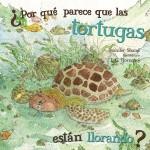 Por qué parece que las tortugas están llorando?: Read Along or Enhanced eBook