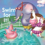 Swim For It!: Read Along or Enhanced eBook