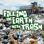 Filling The Earth With Trash: Read Along or Enhanced eBook