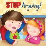 Stop Arguing!: Read Along or Enhanced eBook