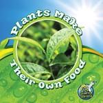 Plants Make Their Own Food: Read Along or Enhanced eBook