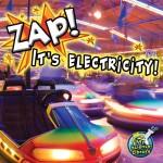 Zap! It's Electricity!: Read Along or Enhanced eBook