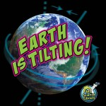 Earth Is Tilting!: Read Along or Enhanced eBook