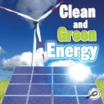 Clean and Green Energy: Read Along or Enhanced eBook