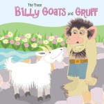 The Three Billy Goats and Gruff: Read Along or Enhanced eBook