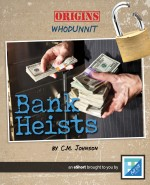 Bank Heists: Read Along or Enhanced eBook
