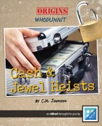 Cash and Jewel Heists: Read Along or Enhanced eBook