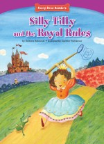 Silly Tilly and the Royal Rules: Read Along or Enhanced eBook