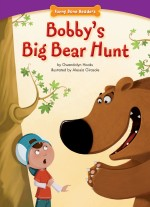 Bobby's Big Bear Hunt: Read Along or Enhanced eBook
