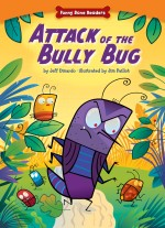 Attack of the Bully Bug: Read Along or Enhanced eBook