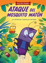 Ataque del Mosquito Matón: Read Along or Enhanced eBook