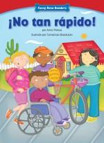 ¡No tan rápido!: Read Along or Enhanced eBook