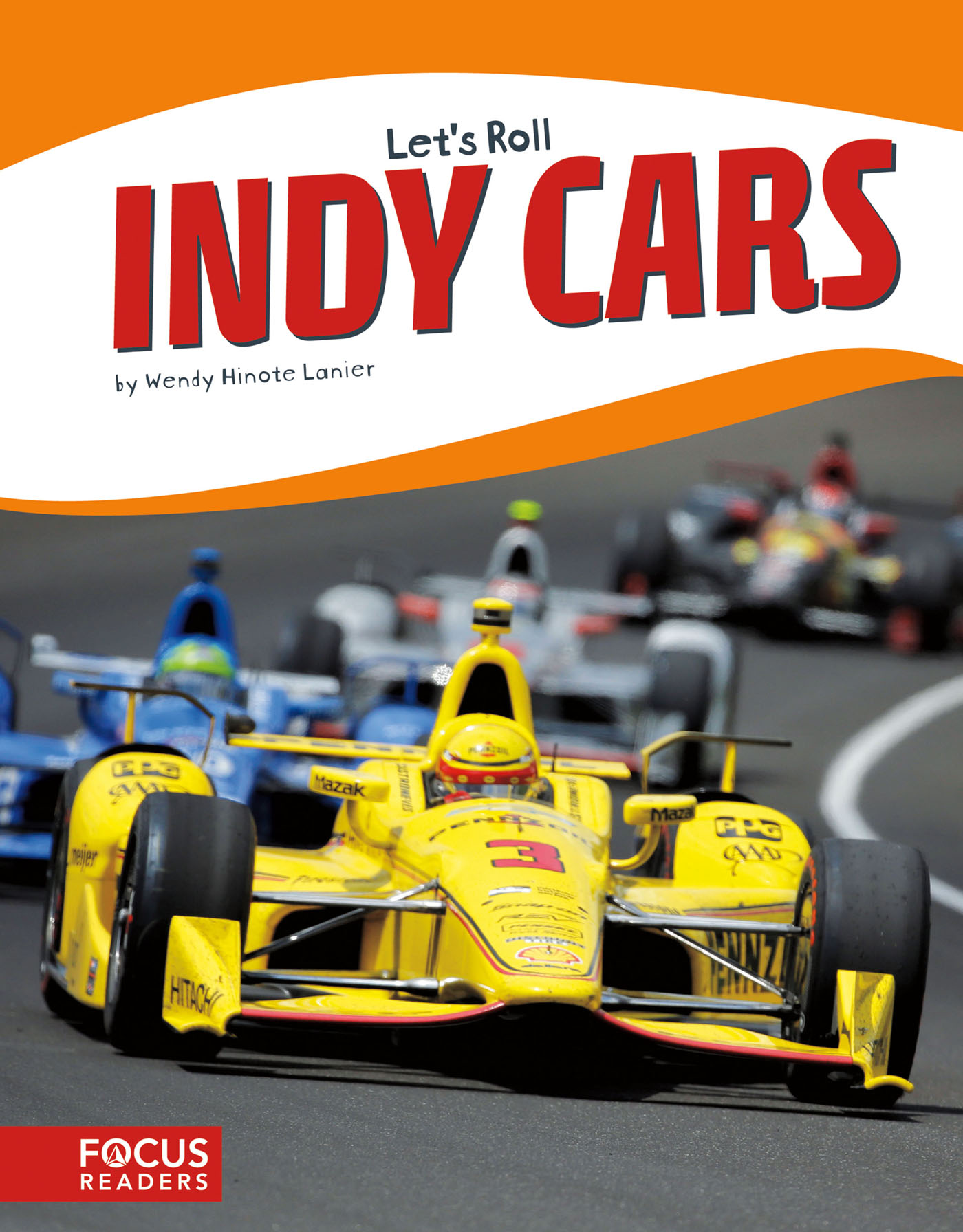Indy Cars: Read Along or Enhanced eBook By Wendy Hinote Lanier