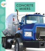 Concrete Mixers: Read Along or Enhanced eBook