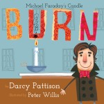 Burn: Michael Faraday's Candle: Read Along or Enhanced eBook