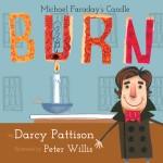 Burn: Michael Faraday's Candle: Read Along or Enhanced eBook