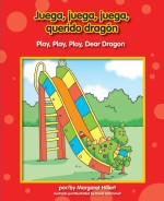 Juega, juega, juega, querido dragón : Read Along or Enhanced eBook
