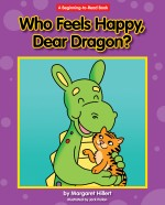 Who Feels Happy, Dear Dragon?: Read Along or Enhanced eBook