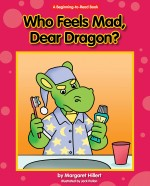 Who Feels Mad, Dear Dragon?: Read Along or Enhanced eBook