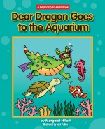 Dear Dragon Goes to the Aquarium: Read Along or Enhanced eBook