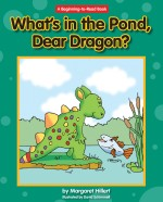 What's in the Pond, Dear Dragon?: Read Along or Enhanced eBook