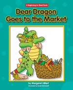 Dear Dragon Goes to the Market: Read Along or Enhanced eBook