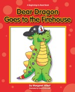 Dear Dragon Goes to the Firehouse : Read Along or Enhanced eBook