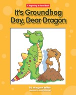 It's Groundhog Day, Dear Dragon: Read Along or Enhanced eBook