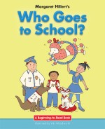 Who Goes to School?: Read Along or Enhanced eBook