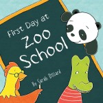First Day at Zoo School: Read Along or Enhanced eBook