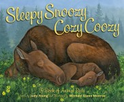 Sleepy Snoozy Cozy Coozy: A Book of Animal Beds: Read Along or Enhanced eBook