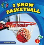 I Know Basketball: Read Along or Enhanced eBook