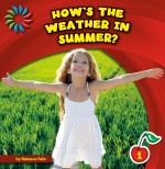 How's the Weather in Summer?: Read Along or Enhanced eBook