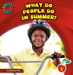 What Do People Do in Summer?: Read Along or Enhanced eBook